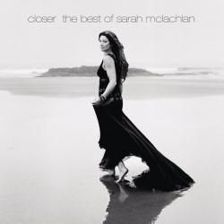 Closer: The Best of Sarah McLachlan - U want me to 2
