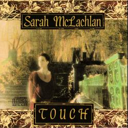 Steaming - Sarah McLachlan | Touch
