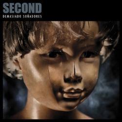 Autodestructivos - Second | Demasiado soñadores