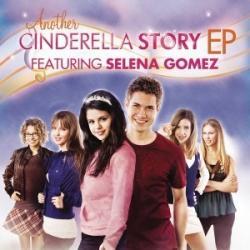 New Classic - Selena Gomez | Another Cinderella Story - EP