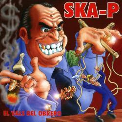 Sectas - Ska-P | El vals del obrero