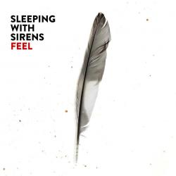 Free now - Sleeping With Sirens | Feel