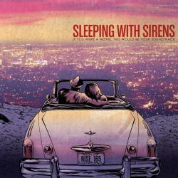 Don't You Ever Forget About Me - Sleeping With Sirens | If You Were A Movie, This Would Be Your Soundtrack