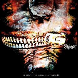 Three Nil - Slipknot | Vol. 3: (The Subliminal Verses)