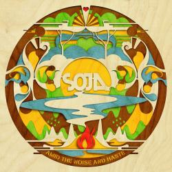 Wait - SOJA | Amid The Noise And Haste