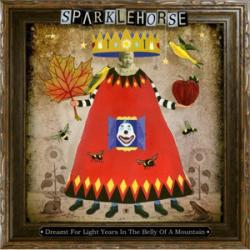Don't Take My Sunshine Away - Sparklehorse | Dreamt For Light Years In The Belly Of A Mountain