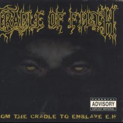 Of Dark Blood And Fucking - Cradle Of Filth | From the Cradle to Enslave