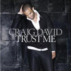 Hot Stuff - Craig David | Trust Me