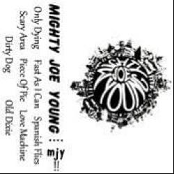Disco 'Mighty Joe Young Demos (Demo Tape)' (1990) al que pertenece la canción 'Where The River Goes'