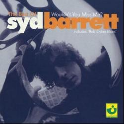Bob Dylan Blues - Syd Barrett | The Best of Syd Barrett: Wouldn't You Miss Me?