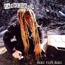 Disco 'Élni vagy égni' (2003) al que pertenece la canción 'Kezdet és Vég'