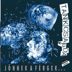 Disco 'Jönnek a férgek' (1994) al que pertenece la canción 'Hóesés'