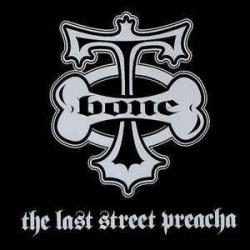 Street Life - T-Bone   The Last Street Preacha