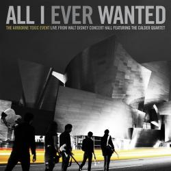 All I Ever Wanted - Live from Walt Disney Concert Hall - Goodbye Horses (Live from Walt Disney Concert Hall)