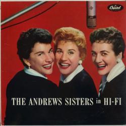 Disco 'The Andrews Sisters in Hi-Fi' (1956) al que pertenece la canción 'Beat Me Daddy Eight To The Bar'