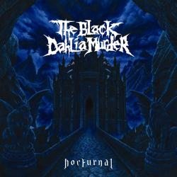 Everything Went Black - The Black Dahlia Murder | Nocturnal