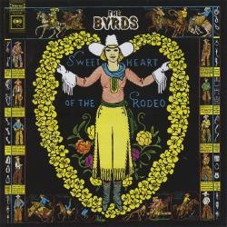 Disco 'Sweetheart of the Rodeo' (1968) al que pertenece la canción 'I Am A Pilgrim'