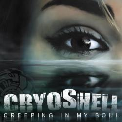 Creeping in my soul - Cryoshell   Creeping in My Soul