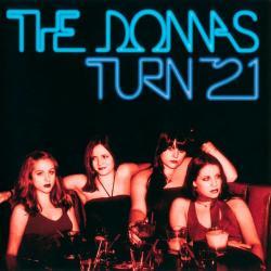Disco 'The Donnas Turn 21' (2001) al que pertenece la canción 'Hot Pants'