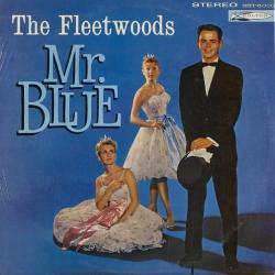 Mr. Blue - The Fleetwoods | Mr. Blue