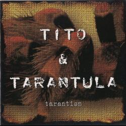 After Dark - Tito & Tarantula | Tarantism