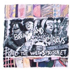 Bread and Circus - Always Changing Probably
