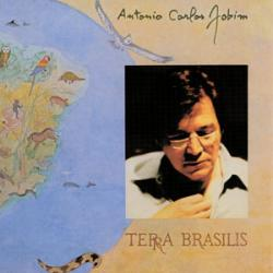 Garota De Ipanema - Tom Jobim   Terra Brasilis