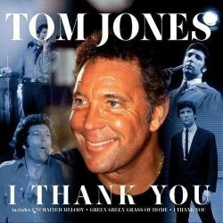 My Way - Tom Jones | I Thank You