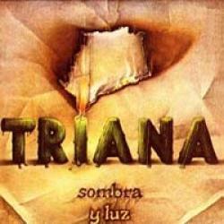 Hasta Volver - Triana | Sombra y luz