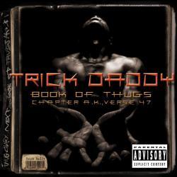 Disco 'Book of Thugs: Chapter A.K., Verse 47' (2000) al que pertenece la canción 'Thug Life Again'