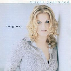 Perfect Love - Trisha Yearwood | (Songbook) A Collection Of Hits