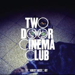 Eat That Up, It's Good For You - Two Door Cinema Club | Tourist History