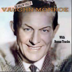 Disco 'The Mellow Voice of Vaughn Monroe' (1982) al que pertenece la canción 'Red Roses For A Blue Lady'
