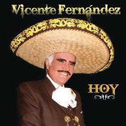 E Maestro - Vicente Fernández | Hoy