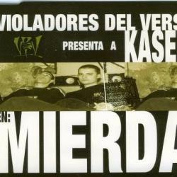 Violadores del Verso presenta a Kase.O en: Mierda - Mierda