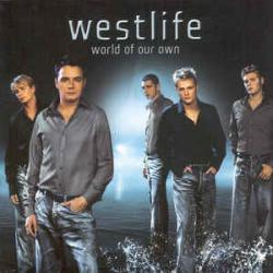 Don´t say it´s too late - Westlife | World of Our Own