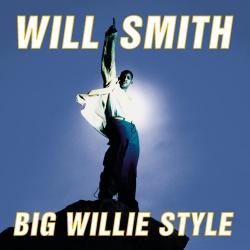 Big Willie Style - Will Smith | Big Willie Style
