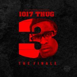 Disco '1017 Thug 3: The Finale' (2014) al que pertenece la canción 'Fuck Ya Girl'