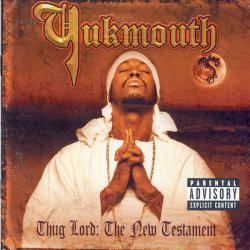 We Gone Ride - Yukmouth | Thug Lord: The New Testament