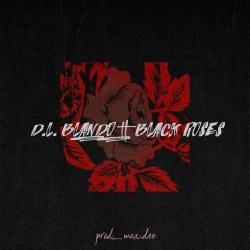 Black Roses - D.L. Blando | Black Roses