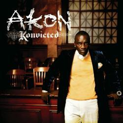 I Can't Wait - Akon | Konvicted