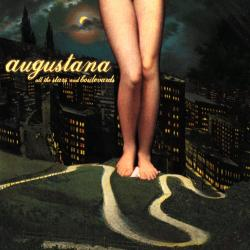 Sunday Best - Augustana | All the Stars and Boulevards