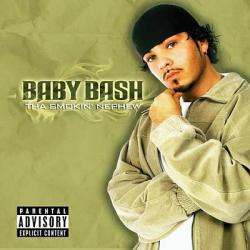 Feeling Me - Baby Bash | Tha Smokin' Nephew