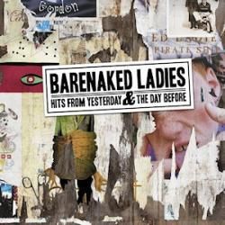 The Big Bang Theory - Barenaked Ladies   Hits from Yesterday & the Day Before