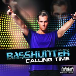All i ever wanted - Basshunter | Calling Time