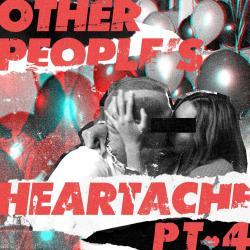 Disco 'Other People's Heartache (Pt. 4)' (2018) al que pertenece la canción 'Don't Let Go Love'