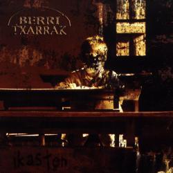 Minutu bat - Berri Txarrak | Ikasten