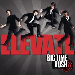 Epic - Big Time Rush | Elevate