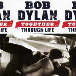 This Dream Of You - Bob Dylan | Together Through Life