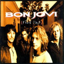 Something To Believe In - Bon Jovi | These Days